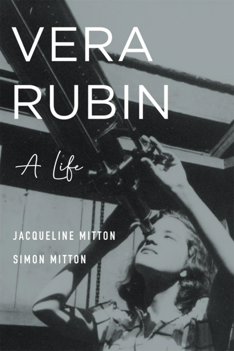 Cover of Vera Rubin: A Life, published by Belknap Press (2021)